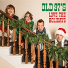 Old 97's Release Holiday Album & Rhett Miller Releases Solo Album