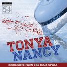 BWW Album Review: TONYA AND NANCY Gets High Marks