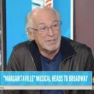 VIDEO: ESCAPE TO MARGARITAVILLE's Jimmy Buffett Talks Long Journey to Broadway on TODAY