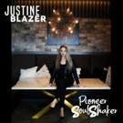 Justine Blazer Celebrates International Women's Day With Release Of 'Pioneer Soul Shaker'