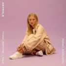 Pop Sensation Astrid S Releases New Acoustic Version of 'Think Before I Talk' Photo