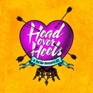 Bid Now on 4 Tickets to HEAD OVER HEELS with Backstage Meet and Greet