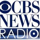 CBS News Radio to Unveil New Slate of Original News, Finance & Entertainment Programming