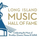 Long Island Music Hall Of Fame Announces 2018 Inductees