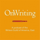 """Writers Guild of America, East Launches New Screenwriting Podcast """"OnWriting"""" Photo"""