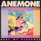 Anemone Releases Debut Album 'Beat My Distance' Photo