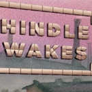 Stanley Houghton's HINDLE WAKES Opens Tonight at Mint Photo