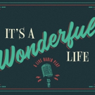 IT'S A WONDERFUL LIFE Takes The Stage at TheatreSquared November 29 Photo