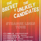 The Unlikely Candidates Announces Co-Headline Tour with The Brevet