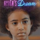 AYITA'S DREAM Dances into the Cinema in Los Angeles, September 21-27