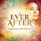 EVER AFTER Set For Ordway in Minnesota - Full Season Announced!