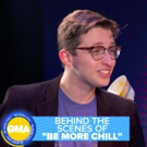 VIDEO: GMA Goes Behind the Scenes of BE MORE CHILL! Photo