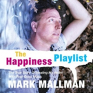 Mark Mallman to Release 'The Happiness Playlist'