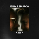 Penny and Sparrow Announce New Album 'Finch'