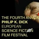 Award Winners Announced for 4TH Annual PHILIP K. DICK EUROPEAN SCI-FI Festival