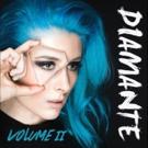 LA Rock Siren Diamante Releases VOLUME II EP Out Now