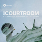 Waterwell Extends World Premiere of THE COURTROOM