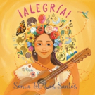 Sonia De Los Santos Brings ¡Alegría! With New Bilingual Family Album Celebrating Happiness