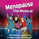 MENOPAUSE THE MUSICAL Returns To Long Wharf Theatre Today Through July 1, 2018