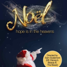 Holiday Musical NOËL to Kick Off North American Tour Today Photo