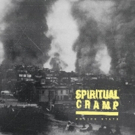 Spiritual Cramp Announce EP on Deranged Records + Share New Single I FEEL BAD BEIN' ME