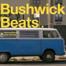 New Independent Film BUSHWICK BEATS To Open Bushwick Film Festival Photo