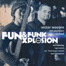 Victor Wooten Presents Fun & Funk Xplosion Tour With Special Guest Sinbad Photo