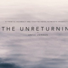 Anna Jordan's New Play THE UNRETURNING Will Have Its World Premiere At Theatre Royal  Photo