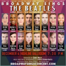 Broadway Sings The Beatles Moves To Highline Ballroom Dec 4 and Updates Line Up