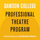 BWW Feature: EMERGING TALENT MONTREAL, STUDENT EDITION at Dawson College