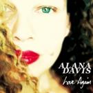 Alana Davis Kicks Off Mini-Tour Today, New Album LOVE AGAIN Out Now