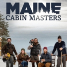 DIY Network Picks Up 16 New Episodes of MAINE CABIN MASTERS