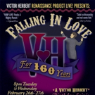 VHRP LIVE! Presents: Falling In Love For 160 Years - A Victor Herbert Birthday Soiré Photo