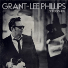 Grant-Lee Phillips to Release 'Widdershins' on Yep Roc Records Today