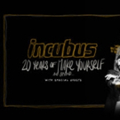 Incubus Announces 20th Anniversary Tour