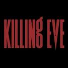 KILLING EVE Is Killing It On BBC America