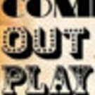 Submissions Are Now Open For Broadway Bound Theatre Festival's'Come Out & Play' & ' Photo