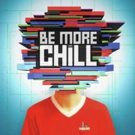 Breaking News: BE MORE CHILL Movie in Development; Producers Set Photo