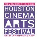 Houston Cinema Arts Festival Announces 2018 Lineup