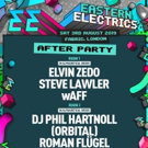 Eastern Electrics Festival Announce After Party At Fabric And VVIP Package Photo
