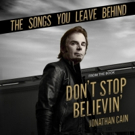 JOURNEY's Jonathan Cain Releases THE SONGS YOU LEAVE BEHIND Today, June 8