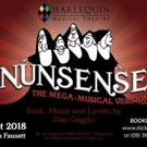 BWW Previews: NUNSENSE THE MEGA MUSICAL at Harlequin Musical Theatre