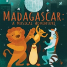 Cast Announced for MADAGASCAR - A MUSICAL ADVENTURE at Red Branch Theatre Company