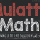 MULATTO MATH Comes To United Solo Fest After Hit Back To Back L.A. Runs