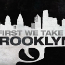 VIDEO: Check Out Trailer for The FIRST WE TAKE BROOKLYN Photo