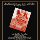 La Strada Theatre Ensemble Presents LA BELLA FAMILIA