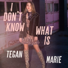 Tegan Marie Puts Intergalactic Spin On Hometown Roots In New Video For I DON'T KNOW WHAT IS