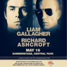 Liam Gallagher and Richard Ashcroft Set to Play SummerStage in Central Park on 5/16
