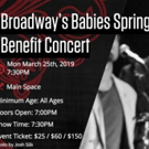 BROADWAY'S BABIES SPRING BENEFIT CONCERT Returns On March 25, 2019 Photo