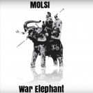 MOLSI Releases Musical Album WHITE ELEPHANT and Talks Class Warfare and Underclass Rebellion